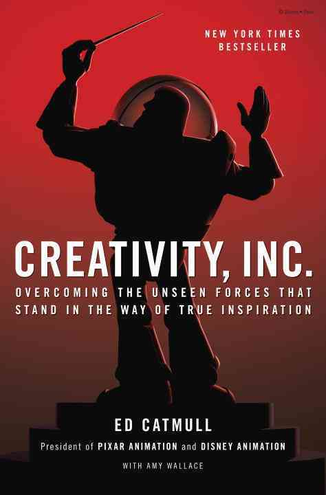 Creativity, Inc. By Catmull, Ed/ Wallace, Amy