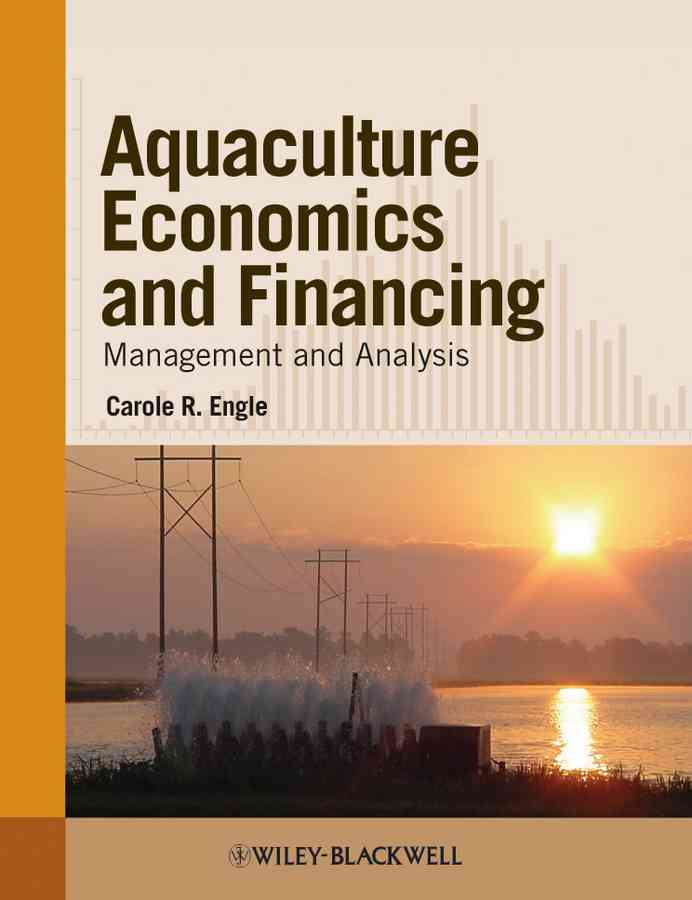 Aquaculture Economics and Financing By Engle, Carole R.